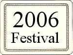 2006 Festival