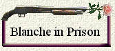 Blanche in Prison