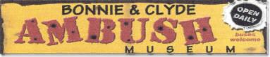 Bonnie & Clyde's Ambush Museum Website
